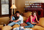 The Poorest Rich Kids in the World